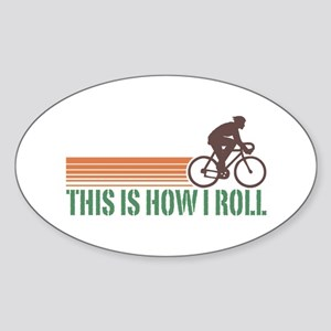 This Is How I Roll (male) Oval Sticker