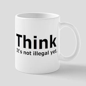 Think it's not illegal yet. Mug