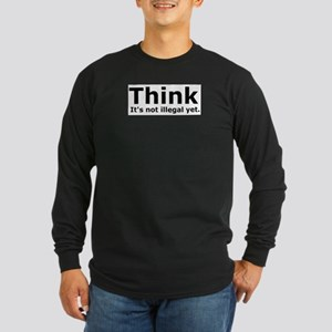 Think it's not illegal yet. Long Sleeve Dark T-Shi