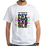 Psychobabble White T-Shirt