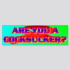 ARE YOU A COCKSUCKER? Sticker (Bumper)