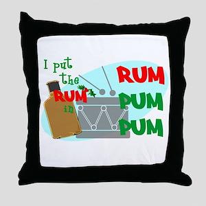 RUM pum pum Throw Pillow