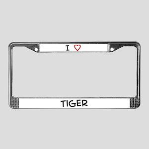 I Love Tiger License Plate Frame