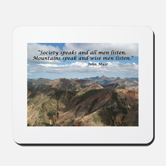 Mountains Speak Mousepad