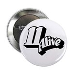 """11 Alive BW: 2.25"""" Button"""
