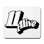 11 Alive BW: Mousepad