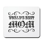 World's Best Mom Mousepad