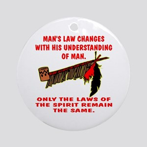 Man's Law or Spirit Law Ornament (Round)