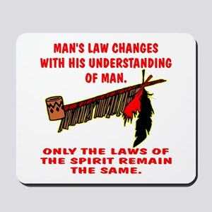 Man's Law or Spirit Law Mousepad