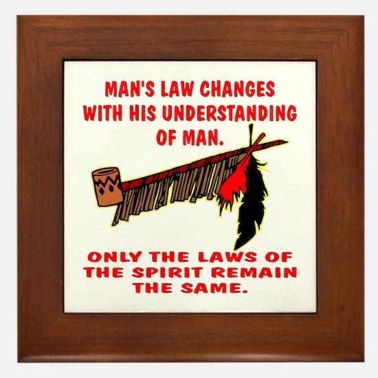 Man's Law or Spirit Law Framed Tile