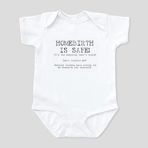 Homebirth Is Safe Infant Bodysuit