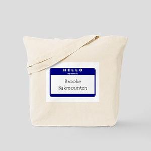 Brooke Bakmounten Tote Bag
