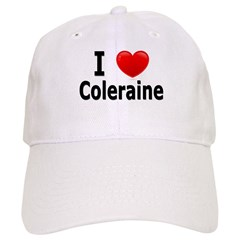 I Love Coleraine Baseball Cap
