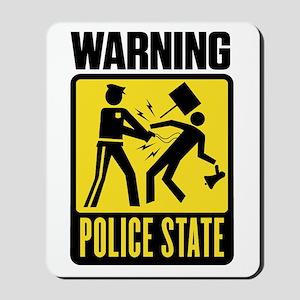 Warning: Police State Mousepad