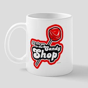I'll take you to the Candy Shop ~  Mug