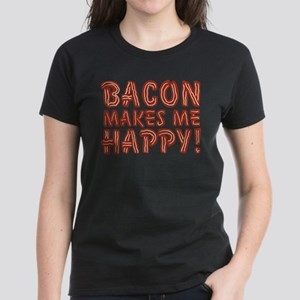 Bacon Makes Me Happy Women's Dark T-Shirt