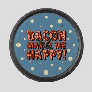 Bacon Makes Me Happy Large Wall Clock