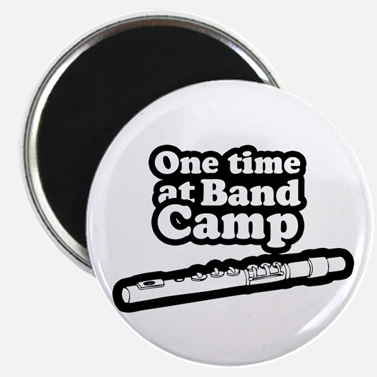 One time at band camp ~ Magnet
