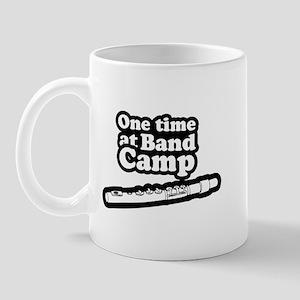 One time at band camp ~  Mug
