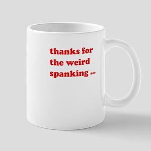 Weird Spanking Mug