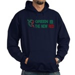 Green is the New Red Hoodie (dark)