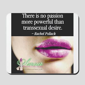 Transsexual Desire Mousepad