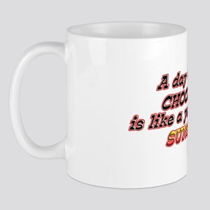 A Day Without Chocolate Mug
