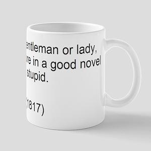 Austen Intolerably stupid Mugs