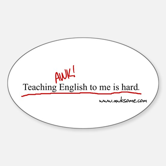"""Teaching English..."" Oval Decal"