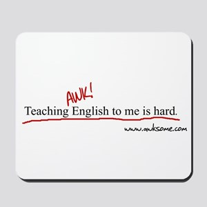 """Teaching English..."" Mousepad"