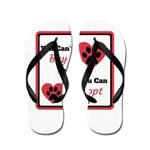 You Can't Buy Love But You Can Adopt It Flip Flops