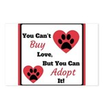 You Can't Buy Love But You Can Adopt It Postcards