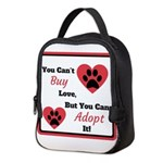 You Can't Buy Love But You Can Adopt It Neoprene L