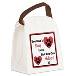 You Can't Buy Love But You Can Adopt It Canvas Lun