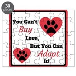 You Can't Buy Love But You Can Adopt It Puzzle
