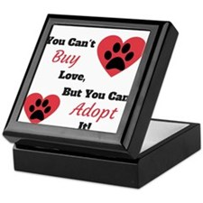 You Can't Buy Love But You Can Adopt It Keepsake B