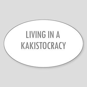 Kakistocracy Oval Sticker