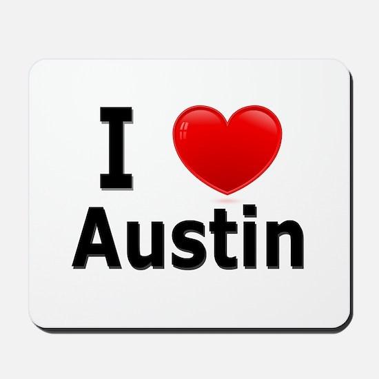 I Love Austin Mousepad