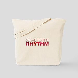 Rhythm Slave Tote Bag