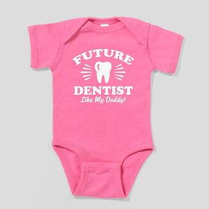 Future Dentist Like My Daddy Baby Bodysuit