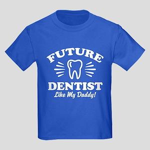 Future Dentist Like My Daddy Kids Dark T-Shirt