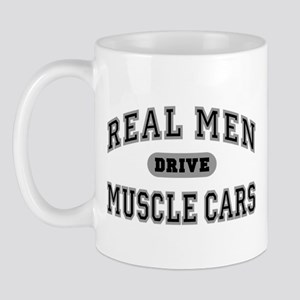Real Men Drive Muscle Cars III Mug