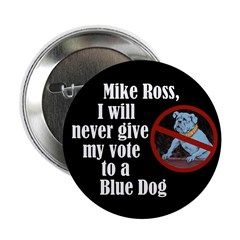 Mike Ross the Blue Dog campaign button