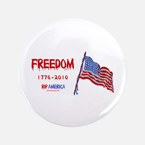 """RIP Freedom 3.5"""" Button"""