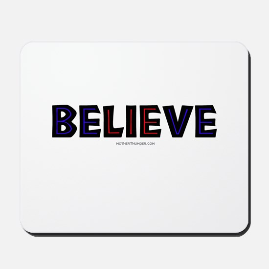 Believe Mousepad