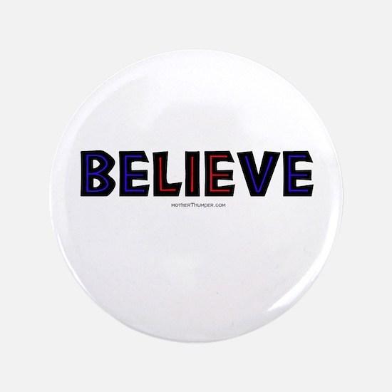 """Believe 3.5"""" Button"""