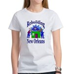 Rebuilding New Orleans Women's T-Shirt