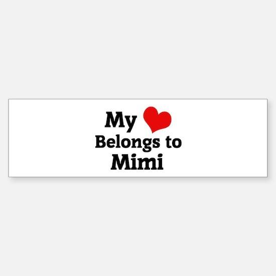 My Heart: Mimi Bumper Bumper Bumper Sticker