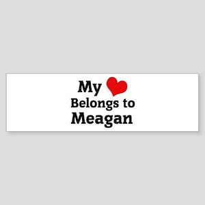 My Heart: Meagan Bumper Sticker