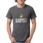 Earned Never Given T-Shirt